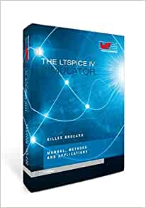 the ltspice iv simulator manual methods and applications