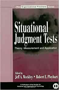 situational judgment tests theory measurement and application