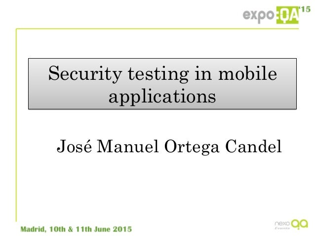 how to do security testing for mobile applications