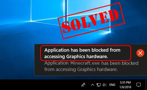 application wow64 exe has been blocked from accessing graphics hardware