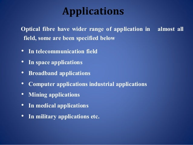 optical fibre applications in medical field